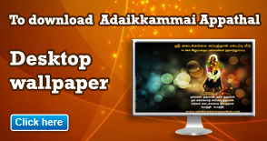 To download adaikkammai appathal wallpaper click here